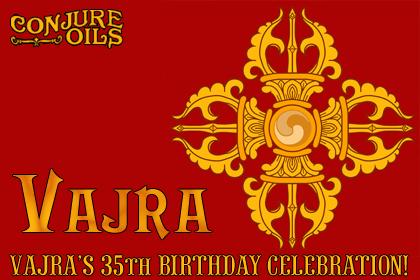 Vajra's 35th Birthday