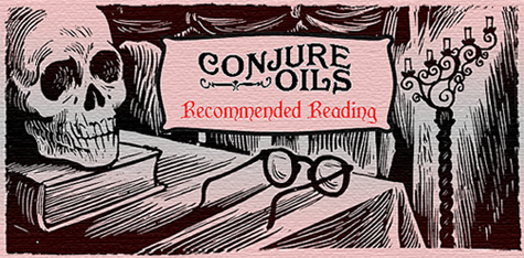 Conjure Oils' Recommended Reading Shop
