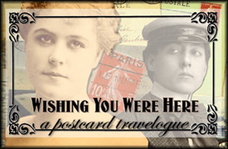 Wishing You Were Here - A Postcard Travelogue Resurrected
